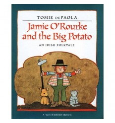 Jamie O'Rourke and the Big Potato [HC]