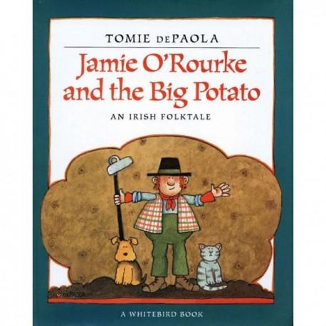 Jaime O'Rourke and the Big Potato [SC]