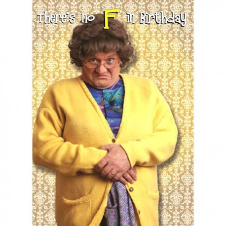 Mrs Brown's Boys F in Birthday Card