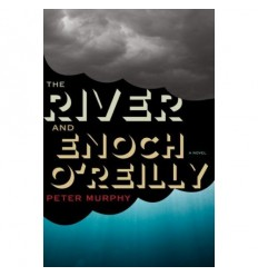 The River and Enoch O'Reilly [EN]