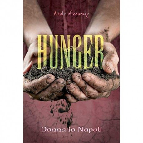Hunger: A Tale of Courage [HC]