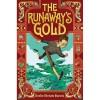 The Runaway's Gold [HC]