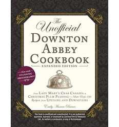 The Unofficial Downton Abbey Cookbook [HC]