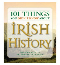 101 Things You Don't Know About Irish History [SC]