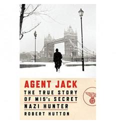 Agent Jack - True Story of MI5's Secret Nazi Hunter [HC]