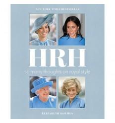 HRH: So Many Thoughts on Royal Style [HC]