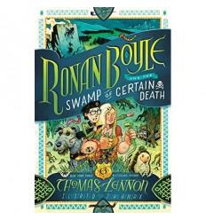 Ronan Boyle: Swamp of Certain Death [HC]